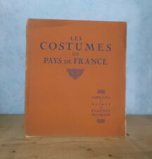 LES COSTUMES DE FRANCE N° 1 LORRAINE ALSACE VALENCIENNES (7 PL. COULEURS).