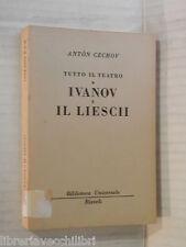 TUTTO IL TEATRO IVANOV E IL LIESCII Anton Cechov Laura Simoni Malavasi Rizzoli