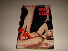 ORGY CLUB by TONY CALVANO, Pillar Book #PB833, 1964, Vintage Paperback!
