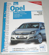 Reparaturanleitung Opel Astra H Turbo, Ecotec + Twinport, ab Baujahr 2004