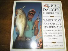 Bill Dance's Fishing Tips America's Favorite Fisherman lake house man cave NEW