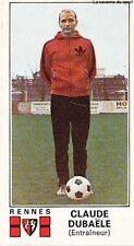 N°283 CLAUDE DUBAELE # STADE RENNAIS STICKER PANINI FOOTBALL 1977