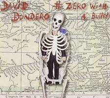 DAVID DONDERO - ZERO WITH A BULLET  CD NEU