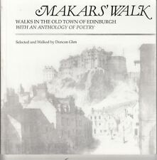 Makar's Walk: Walks in the Old Town of Edinburgh with an Anthology of Poetry :