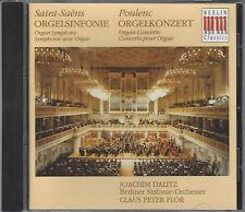 SAINT SAENS - Orgelsinfonie & POULENC - Orgelkonzert / BSO, Joachim Dalitz / CD