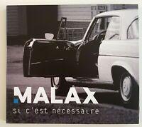 MALAX : SI C'EST NECESSAIRE / SORRY MON ANGE ♦ Promo CD Album Neuf ♦