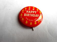 Cool Vintage Scripture Press Happy Birthday God Bless You Celebration Pinback