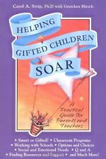 Helping Gifted Children Soar: A Practical Guide for Parents and Teachers by Caro