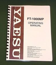 Yaesu FT-1000MP Instruction manual - Premium Card Stock Covers & 32 LB Paper!