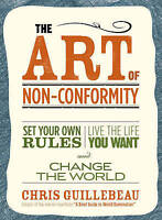 NEW The Art of Non-Conformity  By Chris Guillebeau Paperback Free Shipping