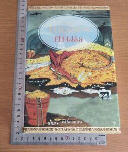 EL HOBBIT THE HOBBIT SPANISH EDITION  J. R. R. TOLKIEN HARDBACK 1ST/7TH 2007