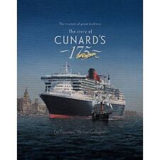 The Story of Cunard's 175 Years: The Triumph of a Great Tradition by Michael...