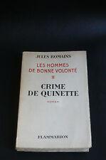 JULES ROMAINS LES HOMMES DE BONNE VOLONTÉ II CRIME DE QUINETTE 1° Ed. Signé 1932