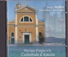 Cd Musique d'orgue à la Cathédrale d'Ajaccio - Jean WALLET
