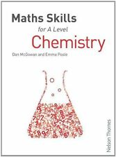 Maths Skills for A Level Chemistry by Emma Poole, Dan McGowan (Paperback, 2013)