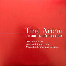 Tina Arena CD Single Tu Aurais Dû Me Dire (Oser Parler D'Amour) - Promo - France
