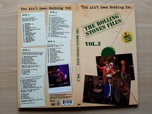 THE ROLLING STONES – ''FILES / YOU AIN'T SEEN NOTHING YET / VOL. 3'' - 4 DVD