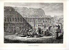 Stampa antica ROMA predica interno del Colosseo 1880 Old print Rome Engraving