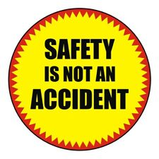 Safety is not an Accident Hard Hat Sticker / Osha Helmet Decal Label Award Badge