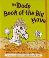Dodo Book of the Big Move: move House without Losing Your Marbles (Dodo Pad) by