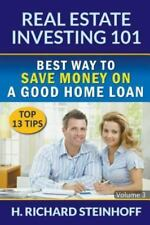 Real Estate Investing 101 : Best Way to Save Money on a Good Home Loan (Top...