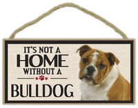 Wood Sign: It's Not A Home Without A BULLDOG (BULL DOG) | Dogs, Gifts