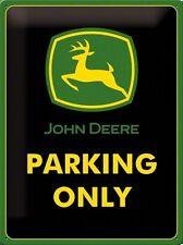 PLAQUE EN METAL EMAILLEE NEUVE 30 X 40 cm : JOHN DEERE TRACTEUR PARKING ONLY
