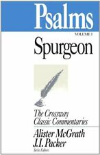 Psalms vol 1: v. 1 (Crossway Classic Commentary)-Charles H Spurgeon