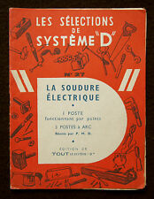 "SELECTIONS SYTEME ""D"" n° 27 - SOUDURE ARC ELECTRIQUE POINT ASSEMBLAGE MECANIQUE"