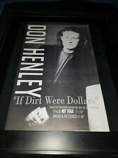 Don Henley If Dirt Were Dollars Rare Original Radio Promo Poster Ad Framed!