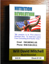NUTRITION REVOLUTION 270 pg book by Master Nutritionist Will David Mitchell