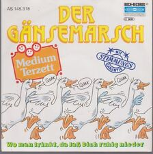 "7"" Medium Terzett Der Gänsemarsch / Wo man trinkt ... 80`s Koch International"