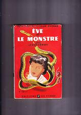 EVE ET LE MONSTRE (AVENTURES DU POISSON CHINOIS) EDITIONS DE FLORE 1948 TBE