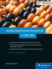 Configuring Financial Accounting in SAP Erp by Narayanan Veeriah: New