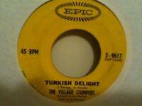 "THE  VILLAGE  STOMPERS     7""  SINGLE ,  TURKISH  DELIGHT / WASHINGTON  SQUARE"