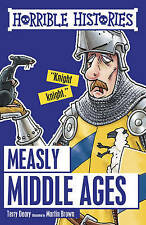 HORRIBLE HISTORIES: MEASLY MIDDLE AGES by Terry Deary - Ages 9+ *New Book*