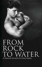 From Rock to Water: A Healing Journey by Surdo, Nino -Paperback