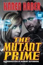 The Mutant Prime by Karen Haber (2014, Paperback)