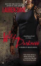 A Bound by Magick Novel: Wild Darkness 4 by Lauren Dane (2013, Paperback) ~GOOD~