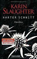 Harter Schnitt: Thriller von Slaughter, Karin | Buch | Zustand gut