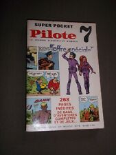 SUPER POCKET PILOTE no 7 (1970) VALERIAN - PHILEMON - DUDUCHE - BLUEBERRY...