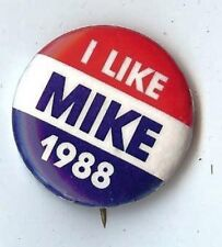 I LIKE MIKE  Michael DUKAKIS 1988 pin ALSO RAN Lost to George HW BUSH