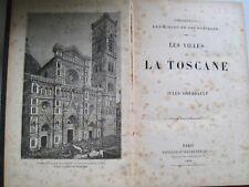 Les villes de la Toscane par Jules Gourdault 1888 RAR