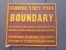 Vintage FLORIDA STATE PARK BOUNDARY Metal Sign Embossed Hunting Fishing