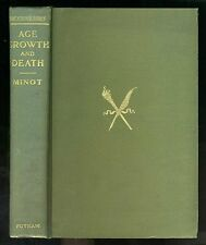 Charles MINOT Problem of Age, Growth and Death 1908 FIRST EDITION