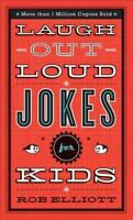 Laugh-Out-Loud Jokes for Kids , Elliott, Rob