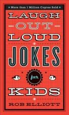 Laugh-Out-Loud Jokes for Kids by Rob Elliott and Baker Publishing Group Staff