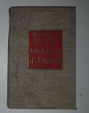 "Raffaele Calzini ""La collana d'ambra"" Treves 1928"