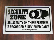 Security Sign: Security Zone Activity Recorded Daily