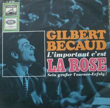 """7"""" 1968 GILBERT BECAUD L´Important C´est La Rose /VG+?"""